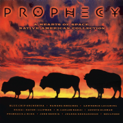 Prophecy: A Hearts of Space Native American Collection - Various Artists